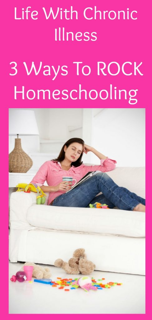 You can ROCK homeschooling with a chronic illness. Let me show you how! #homeschooling #chronicillness #health